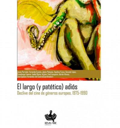 EL LARGO (Y PATÉTICO) ADIÓS