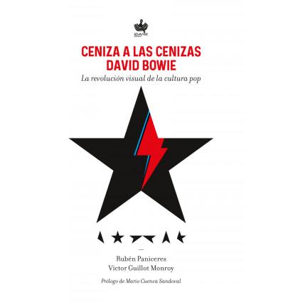 Ceniza a las cenizas. David Bowie, la revolución visual de la cultura pop